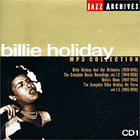 Обложка альбома «Jazz Archives. Billie Holiday. CD 1. MP3 Collection» (Billie Holiday, 2003)