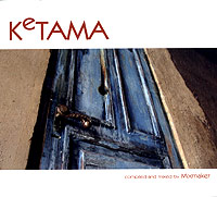 Обложка альбома «Ketama. Compiled & Mixed By Mixmaker» (DJ Mixmaker, 2005)