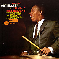 Обложка альбома «Mosaic» (Art Blakey And The Jazz Messeng, 2006)