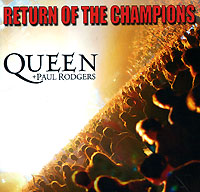 Обложка альбома «Return Of The Champions» (Queen, Paul Rodgers, 2005)