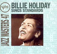Обложка альбома «Sings Standards. Jazz Masters 47» (Billie Holiday, 1995)