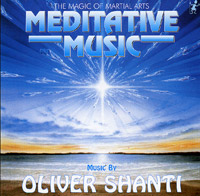 Обложка альбома «Meditative Music: The Magic Of Martial Arts» (Oliver Shanti, 2002)