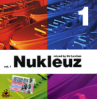 Обложка альбома «Nukleuz. Mixed By DJ Levitan. Vol. 1» (DJ Levitan, 2005)