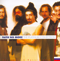 Обложка альбома «The Platinum Collection. Faith No More» (Faith No More, 2006)