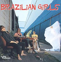 Обложка альбома «Brazilian Girls» (Brazilian Girls, 2005)
