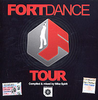 Обложка альбома «Fort Dance Tour. Compiled & Mixed By Mike Spirit» (Mike Spirit, 2005)