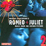 Обложка альбома «William Shakespeare's Romeo + Juliet: Music From The Motion Picture, Volume 2» (2004)