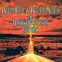 Обложка альбома «Billy Cox & Buddy Miles. The Band Of Gypsys Return» (Billy Cox, Buddy Miles, 2006)