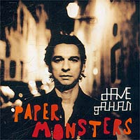 Обложка альбома «Dave Gahan. Paper Monsters» (2003)