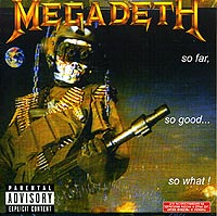Обложка альбома «So Far, So Good…So What» (Megadeth, 2004)