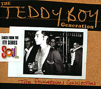 Обложка альбома «The Teddy Boy Generation. The Edwardian Connection» (2003)