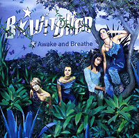 Обложка альбома «Awake And Breathe» (B*Witched, 1999)