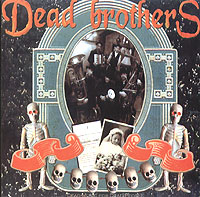 Обложка альбома «Dead Music For Dead People» (The Dead Brothers, 2003)
