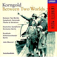 Обложка альбома «Between Two Worlds. John Mauceri» (Korngold, 2006)