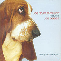Обложка альбома «Joey DeFrancesco Featuring Joe Doggs. Falling In Love Again» (Joey DeFrancesco, Joe Doggs, 2003)