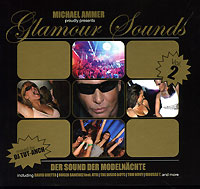 Обложка альбома «Michael Ammer. Glamour Sounds. Vol. 2» (2006)