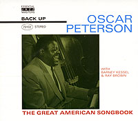 Обложка альбома «Oscar Peterson With Barney Kessel & Ray Brown. The Great American Songbook» (Oscar Peterson, Barney Kessel, Ray Brown, 2003)