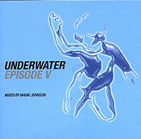 Обложка альбома «Underwater. Episode V. Mixed By Magic Johnson» (Magic Johnson, 2006)
