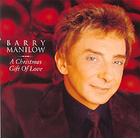 Обложка альбома «A Christmas Gift Of Love» (Barry Manilow, 2002)