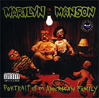 Обложка альбома «Portrait Of An American Family» (Marilyn Manson, 1994)