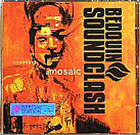Обложка альбома «Sounding Amosaic» (Bedouin Soundclash, 2006)