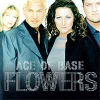 Обложка альбома «Flowers» (Ace Of Base, 2006)