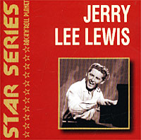 Обложка альбома «Star Series. Jerry Lee Lewis» (Jerry Lee Lewis, 2000)