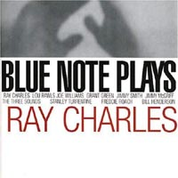 Обложка альбома «Blue Note Plays Ray Charles» (Ray Charles, 2005)