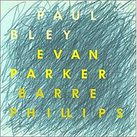Обложка альбома «Paul Bley. Evan Parker. Barre Philips. Time Will Tell» (Paul Bley, Evan Parker, Barre Philips, 2006)