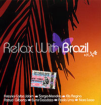 Обложка альбома «Relax With Brazil» (2005)