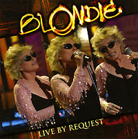 Обложка альбома «Live By Request» (Blondie, 2005)