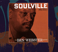 Обложка альбома «The Ben Webster Quintet. Soulville» (Ben Webster, 2003)