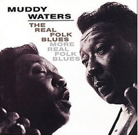 Обложка альбома «The Real Folk Blues. More Real Folk Blues» (Muddy Waters, 2006)