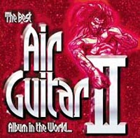 Обложка альбома «Best Air Guitar In The World Ever.. Vol. 2» (2003)