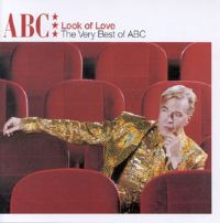 Обложка альбома «Look Of Love: The Very Best Of ABC» (ABC, 2006)