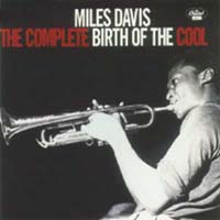 Обложка альбома «The Complete Birth Of The Cool» (Miles Davis, 1998)