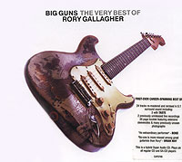 Обложка альбома «Big Guns. The Very Best Of» (Rory Gallagher, 2005)