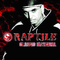 Обложка альбома «Classic Material» (Raptile, 2005)