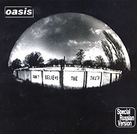 Обложка альбома «Don't Believe The Truth» (Oasis, 2005)