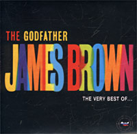 Обложка альбома «The Godfather. James Brown. The Very Best Of…» (2002)