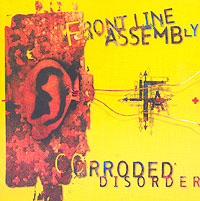 Обложка альбома «Corroded Disorder» (Front Line Assembly, 2006)