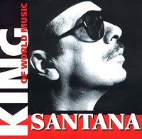 Обложка альбома «King Of World Music. Santana» (Santana, 2001)