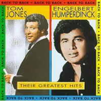 Обложка альбома «Engelbert Humperdinck And Tom Jones. Back To Back. Their Greatest Hits» (Engelbert Humperdinck, Tom Jones, 2006)