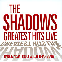 Обложка альбома «Greatest Hits Live» (The Shadows, 2006)