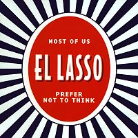 Обложка альбома «Most Of Us Prefer Not To Think» (El Lasso, 2001)