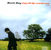 Обложка альбома «Stop All The World Now» (Howie Day, 2003)