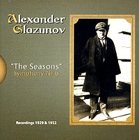 Обложка альбома «The Seasons. Symphony № 6» (Alexander Glazunov, 2005)