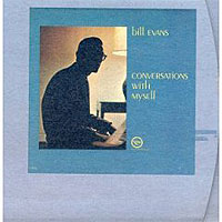 Обложка альбома «Conversations With Myself» (Bill Evans, 2006)