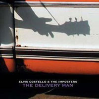 Обложка альбома «Elvis Costello & The Imposters. The Delivery Man» (Elvis Costello, «The Imposters», 2004)