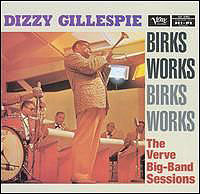 Обложка альбома «Birks Works. The Verve Big Band Sessions» (Dizzy Gillespie, 2006)